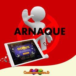 Arnaque casino en ligne